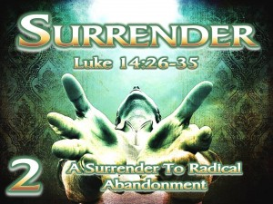 Surrender - Session 2 - A Surrender To Radical Abandonment