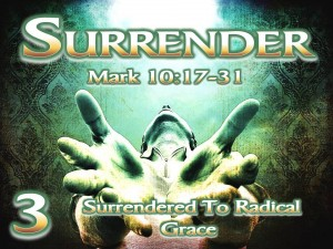 Surrender - Session 3 - Surrendered To Radical Grace