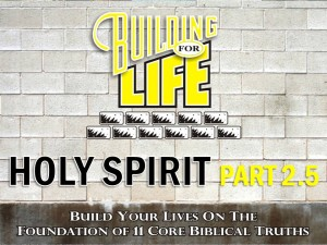 01-12-2011 (BFL - Foundations) Holy Spirit Part 2.5