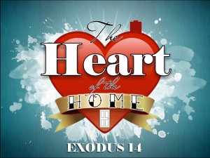 05-31-2015 (Fam Sun) - The Heart of the Home