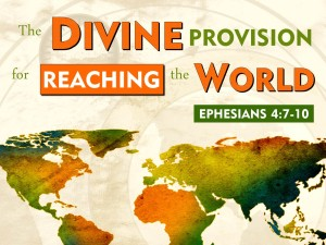 03-25-2015 WED The Divine Provision For Reaching The World