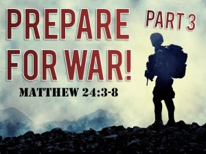 04-15-2015 WED Prepare For War Pt. 3  (Francine)