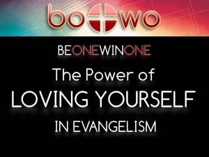 06-11-2014 WED BOWO Session 6 The Power of Loving Yourself in Evangelism