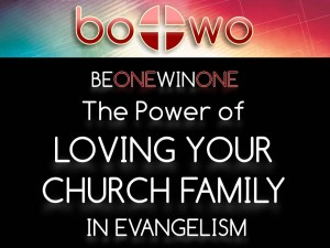 06-18-2014 WED BOWO Session 7 The Power of Your Church Family in Evangelism