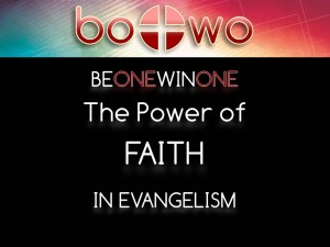 06-25-2014 WED BOWO Session 8 The Power of Faith in Evangelism
