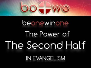 07-02-2014 WED BOWO Session 9 The Power of the Second Half