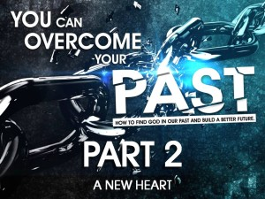 03-02-2016 WED You Can Overcome Your Past Part 2