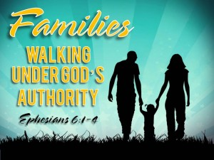 05-29-2016 FAM SUN Families Walking Under God's Authority