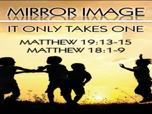 06-12-16 SUN - Mirror Image – It Only Takes One - Pastor Gerard Torrez