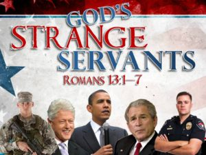 07-10-2016 SUN God's Strange Servants (Rom 13 1-7)