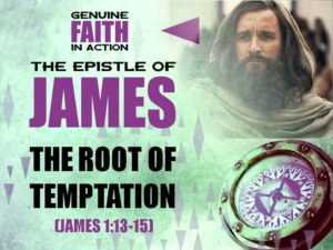10-02-2016-sun-james-1-13-15-the-root-of-temptation