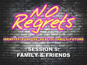 10-05-2016-wed-no-regrets-session-5-family-friends