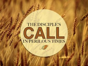 10-26-2016-wed-the-disciples-call-in-perilous-times